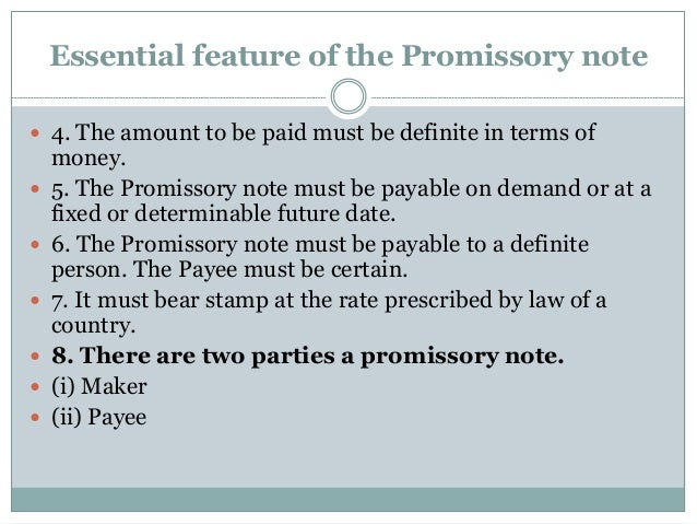 10. Essential Feature Of The Promissory Note ...