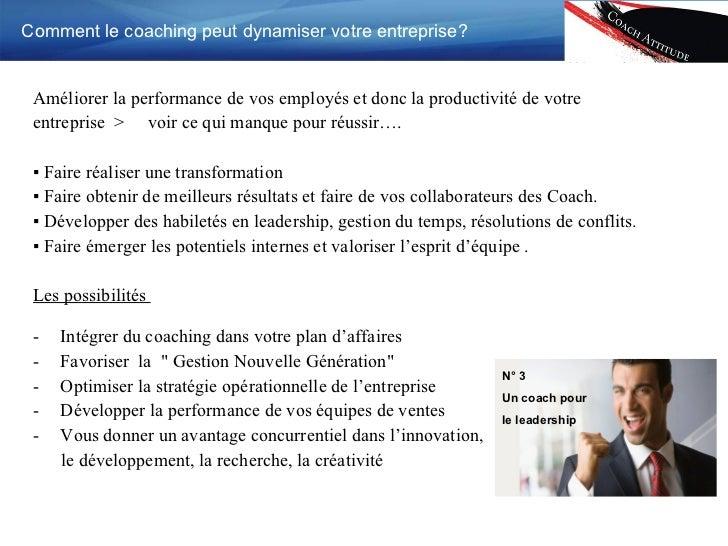 <ul><li>Améliorer la performance de vos employés et donc la productivité de votre </li></ul><ul><li>entreprise  >  voir ce...