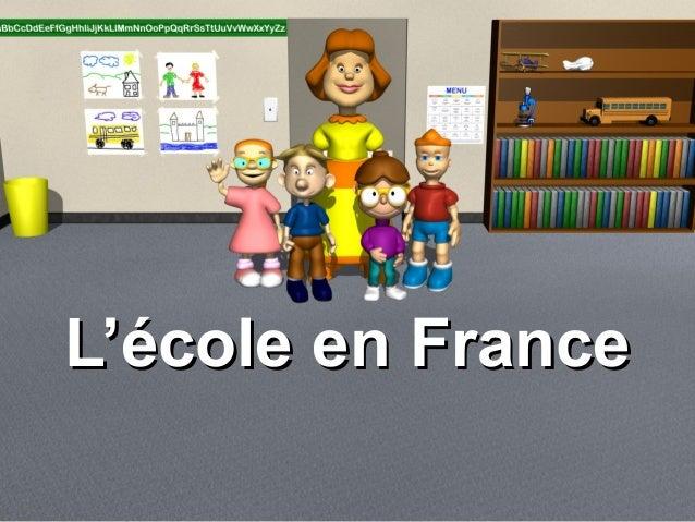 L'école en FranceL'école en France