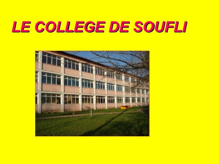 LE COLLEGE DE SOUFLI