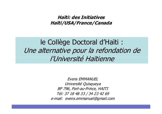 Haïti: des Initiatives Haïti/USA/France/Canada le Collège Doctoral d'Haïti : Une alternative pour la refondation de l'Univ...