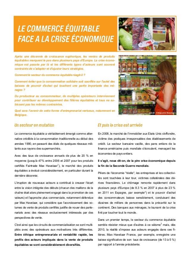 Après une décennie de croissance euphorique, les ventes de produits équitables marquent le pas dans plusieurs pays d'Europ...