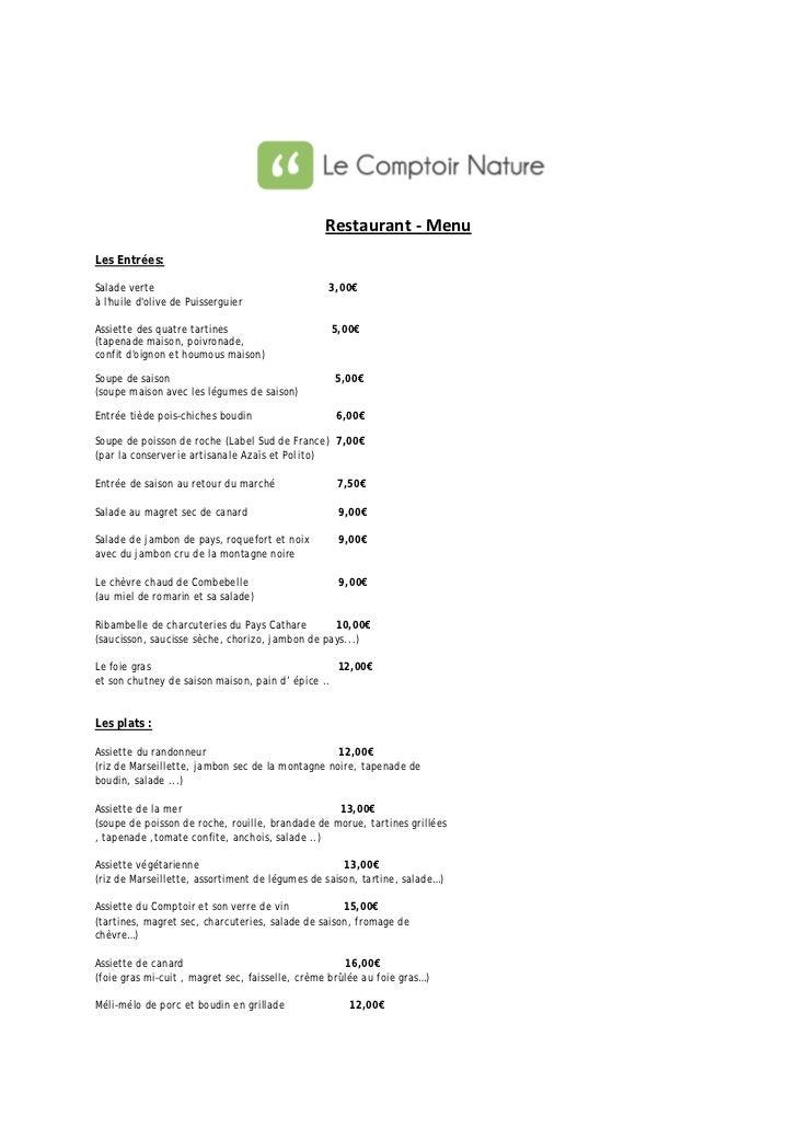 Restaurant - MenuLes Entrées:Salade verte                                     3,00€à lhuile dolive de PuisserguierAssiette...
