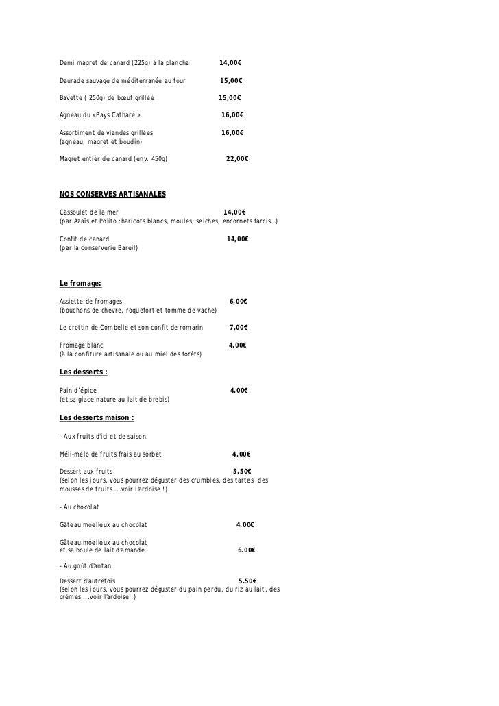 Demi magret de canard (225g) à la plancha             14,00€Daurade sauvage de méditerranée au four               15,00€Ba...