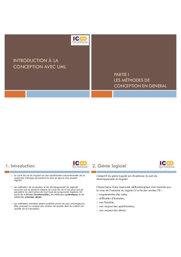 INTRODUCTION À LA CONCEPTION AVEC UML PARTIE I LES MÉTHODES DE CONCEPTION EN GENERAL 1. Introduction ¨ Le cycle de vie du ...