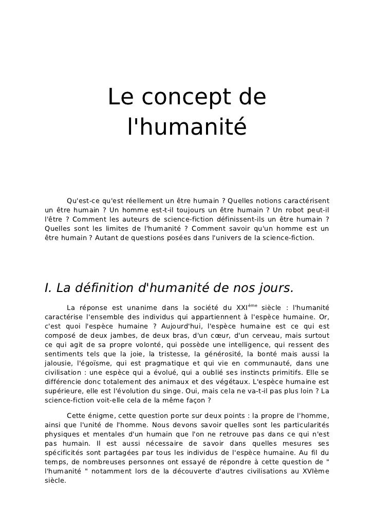 Le concept de                    lhumanité       Quest-ce quest réellement un être humain ? Quelles notions caractérisentu...