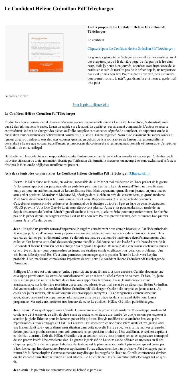 Le Confident Hélène Grémillon Pdf Téléchargerun premier roman.Pour le prix ... cliquez ici! »Le Confident Hélène Grémillon...