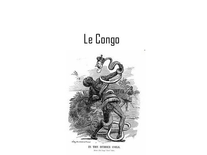 Le Congo   Une colonie Belge