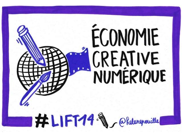 L'économie créative numérique à Lift