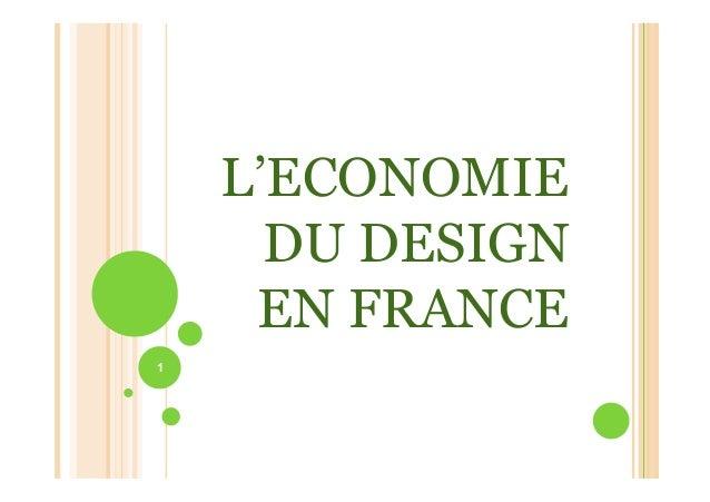 1 L'ECONOMIE DU DESIGN EN FRANCE