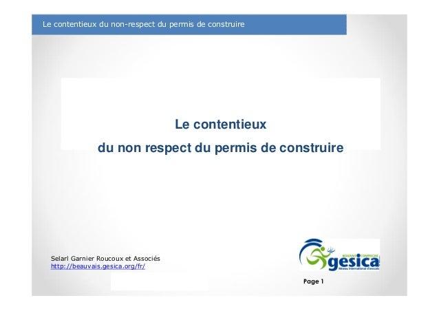 Le management des risques : Une organisation préparée en vaut deux Le contentieux du non-respect du permis de construire S...