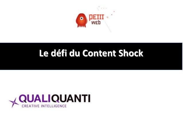 Le défi du Content Shock