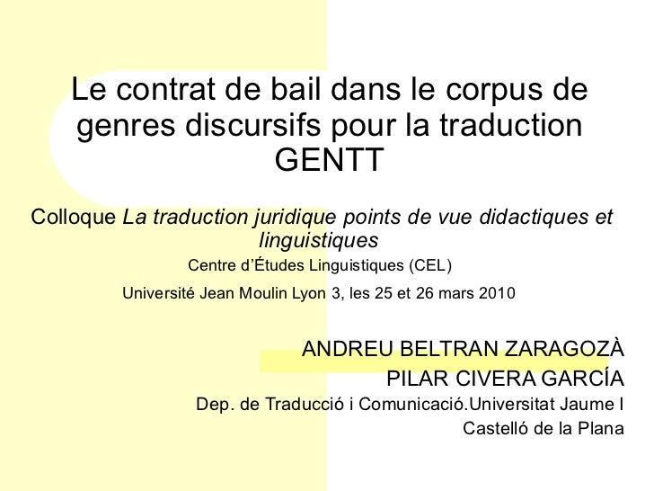 Le contrat de bail dans le corpus de    genres discursifs pour la traduction                  GENTTColloque La traduction ...