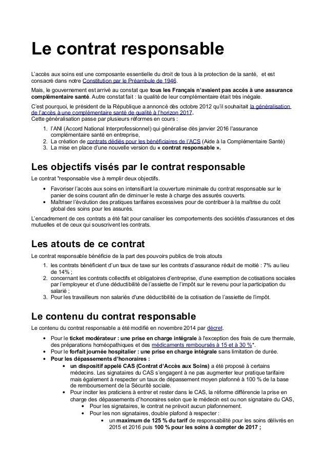 Le contrat responsable L'accès aux soins est une composante essentielle du droit de tous à la protection de la santé, et e...