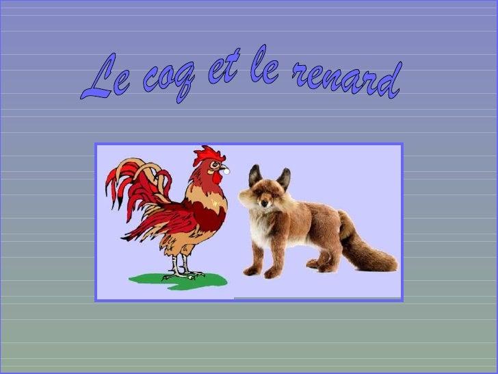 Sur la branche dun arbre était en sentinelle        Un vieux coq adroit et matois.« Frère, dit un renard, adoucissant sa v...