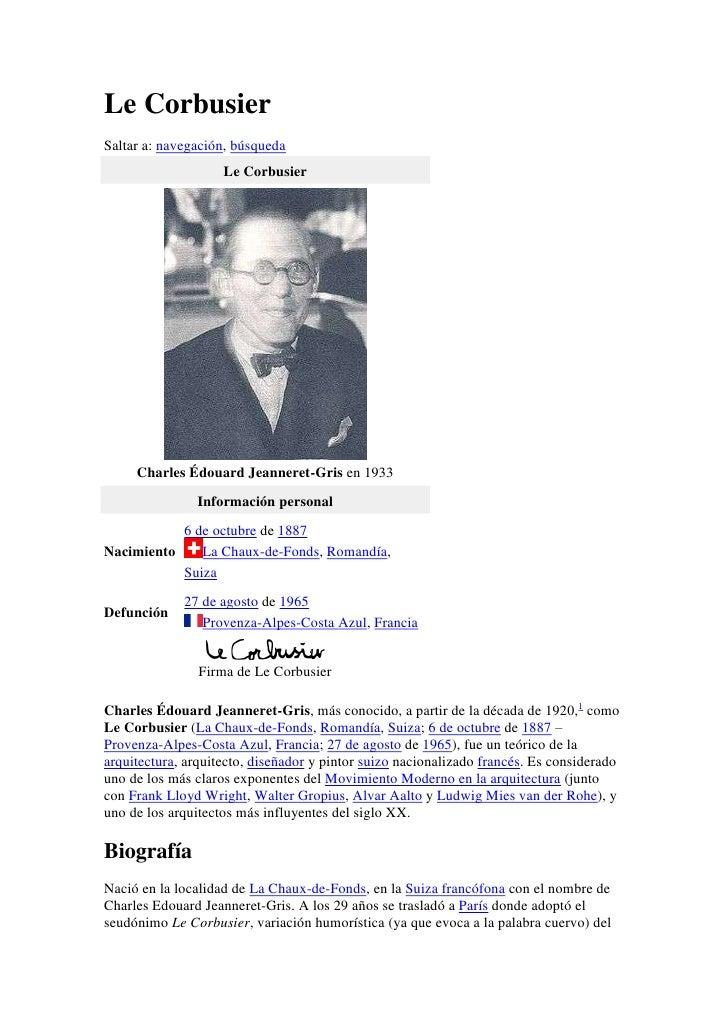 Le CorbusierSaltar a: navegación, búsqueda                    Le Corbusier     Charles Édouard Jeanneret-Gris en 1933     ...