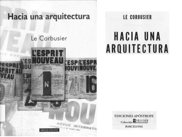 Le corbusier   hacia una arquitectura