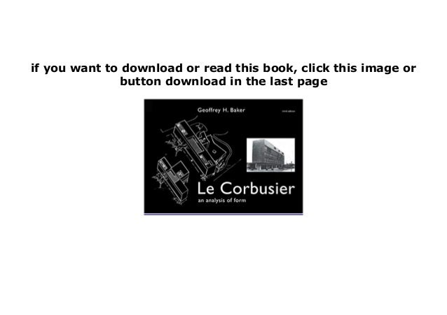 Le Corbusier An Analysis of Form