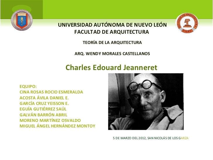 UNIVERSIDAD AUTÓNOMA DE NUEVO LEÓN                   FACULTAD DE ARQUITECTURA                        TEORÍA DE LA ARQUITEC...