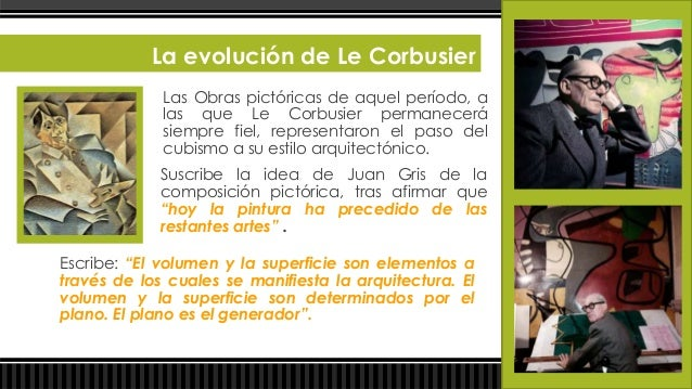 La evolución de Le Corbusier                                            En el lenguaje de Le Corbusier, la planta asume un...