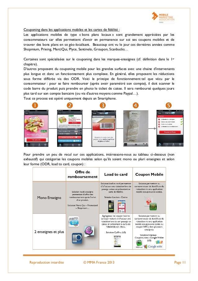 Reproduction interdite © MMA France 2013 Page 11 Couponing dans les applications mobiles et les cartes de fidélité : Les a...