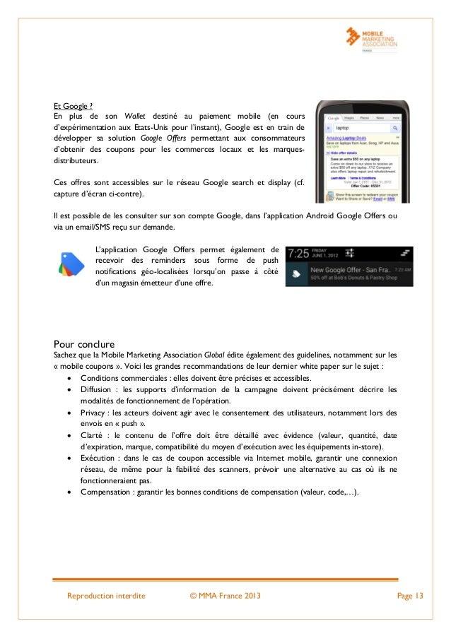 Reproduction interdite © MMA France 2013 Page 13 Et Google ? En plus de son Wallet destiné au paiement mobile (en cours d'...
