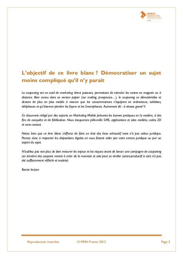 Reproduction interdite © MMA France 2013 Page 3 L'objectif de ce livre blanc ? Démocratiser un sujet moins compliqué qu'il...