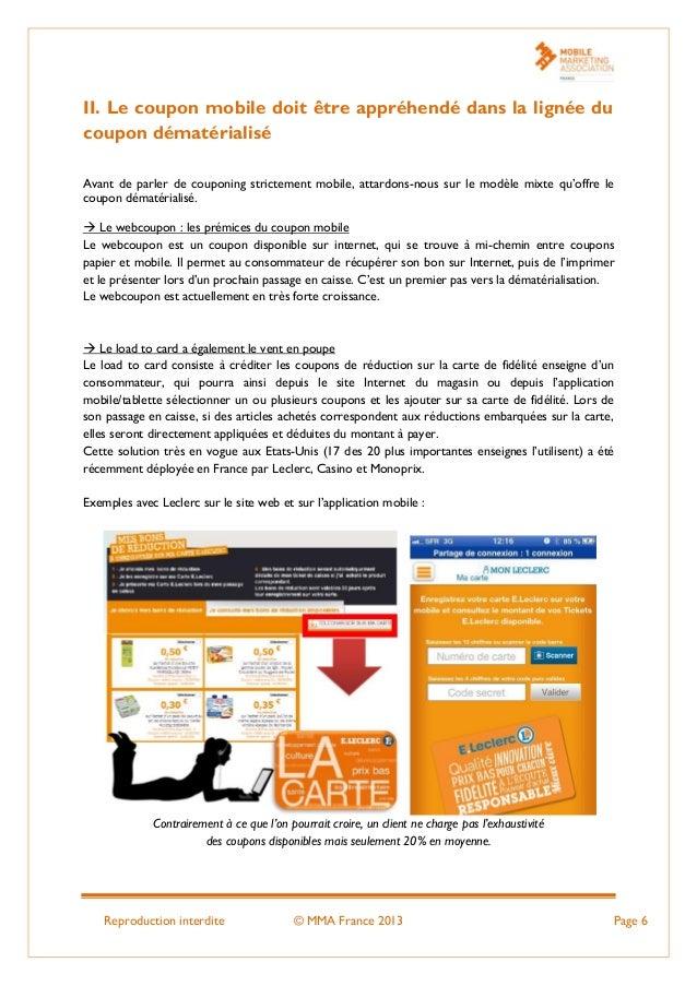 Reproduction interdite © MMA France 2013 Page 6 II. Le coupon mobile doit être appréhendé dans la lignée du coupon dématér...