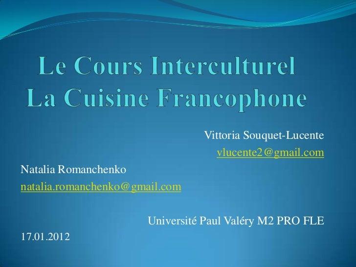 Vittoria Souquet-Lucente                                   vlucente2@gmail.comNatalia Romanchenkonatalia.romanchenko@gmail...
