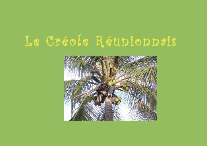 Le Créole Réunionnais