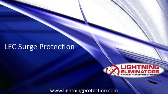 LEC Surge Protection www.lightningprotection.com