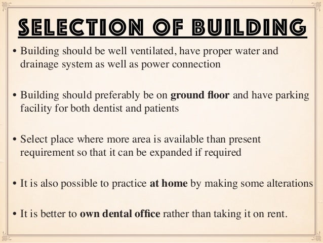 • Building should be well ventilated, have proper water and drainage system as well as power connection  • Building shoul...