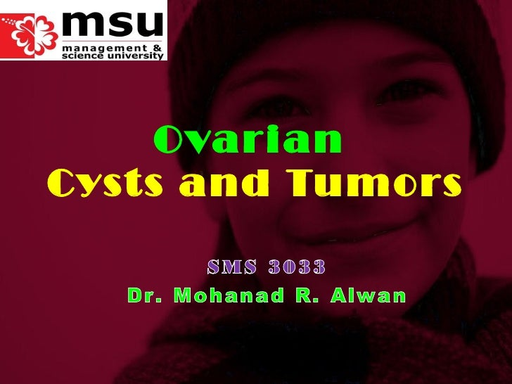 Ovarian  Cysts and Tumors