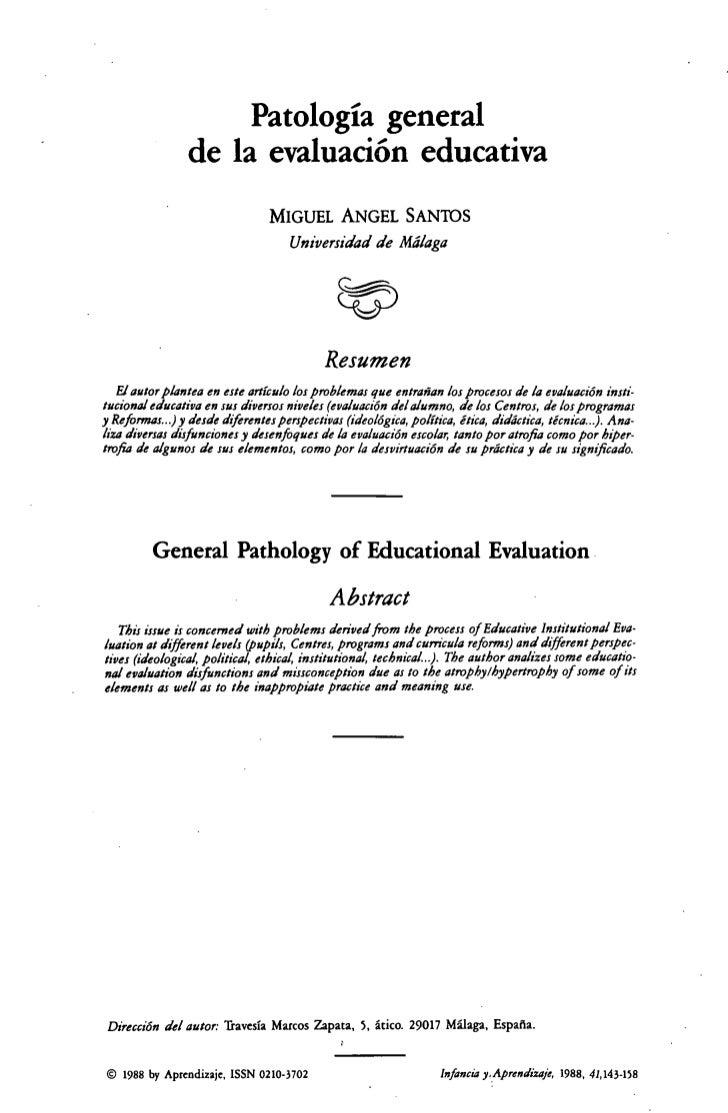 Patología general                 de la evaluación educativa                                 MIGUEL ANGEL SANTOS          ...