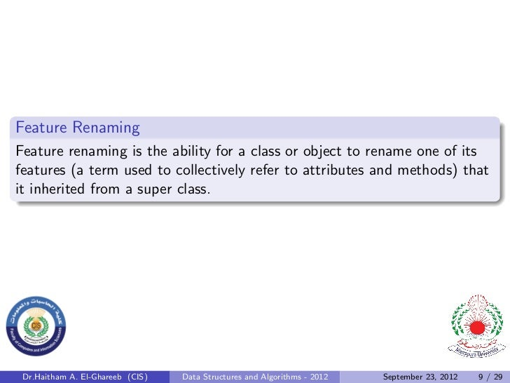 Feature RenamingFeature renaming is the ability for a class or object to rename one of itsfeatures (a term used to collect...