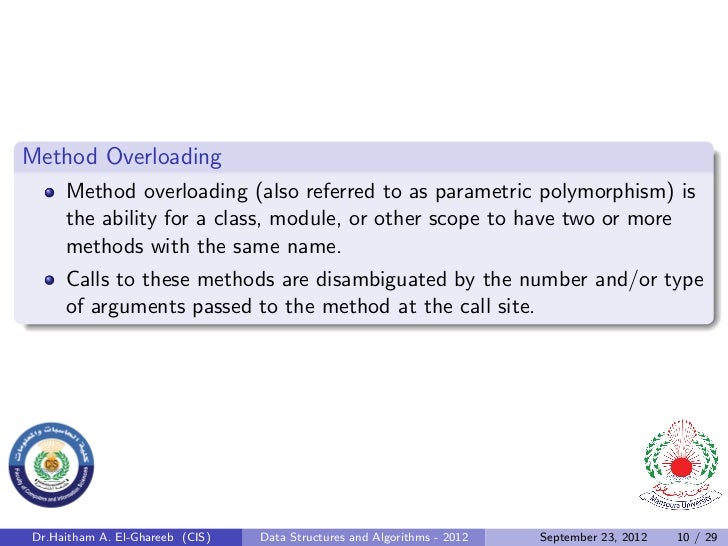Method Overloading     Method overloading (also referred to as parametric polymorphism) is     the ability for a class, mo...
