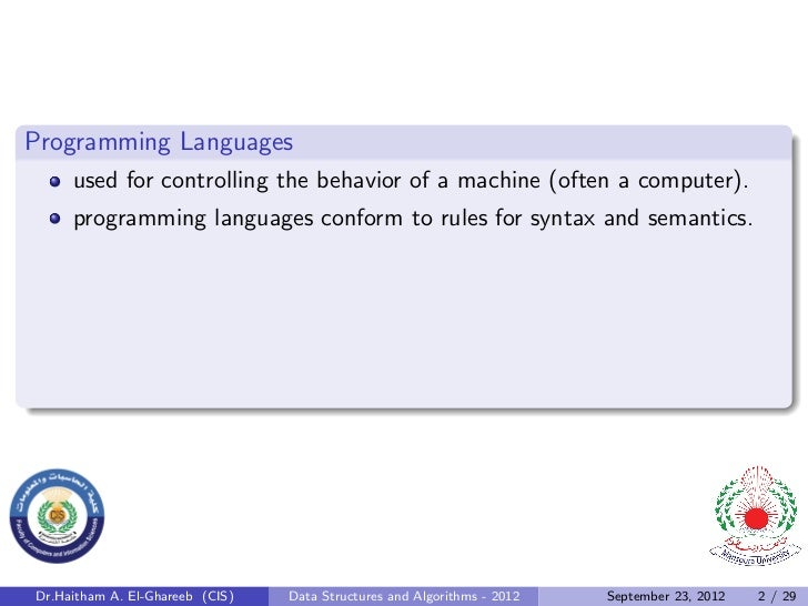 Programming Languages     used for controlling the behavior of a machine (often a computer).     programming languages con...