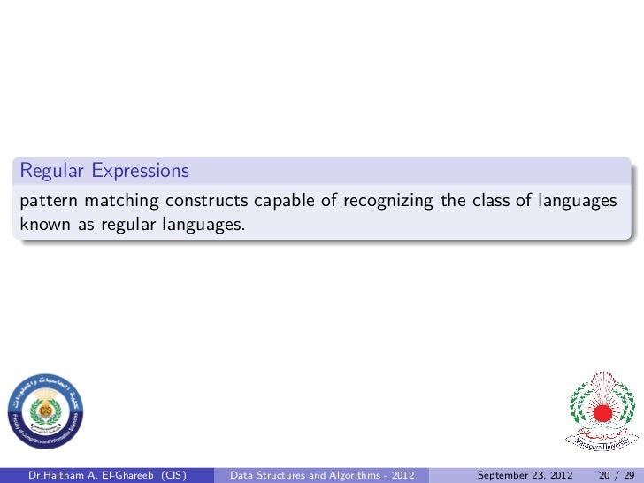 Regular Expressionspattern matching constructs capable of recognizing the class of languagesknown as regular languages. Dr...