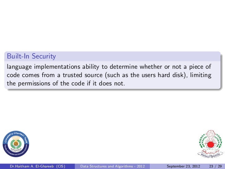 Built-In Securitylanguage implementations ability to determine whether or not a piece ofcode comes from a trusted source (...