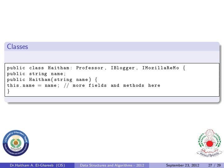 Classespublic class Haitham : Professor , IBlogger , IMozillaReMo {public string name ;public Haitham ( string name ) {thi...