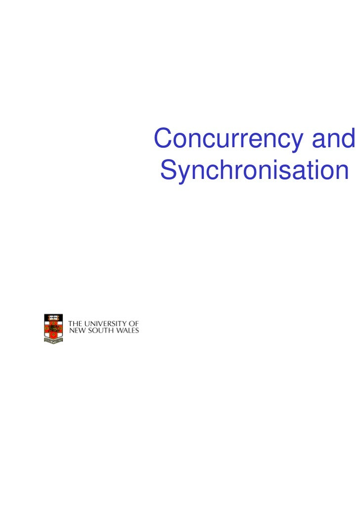 Concurrency andSynchronisation                  1