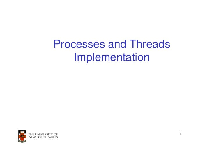 Processes and Threads    Implementation                        1