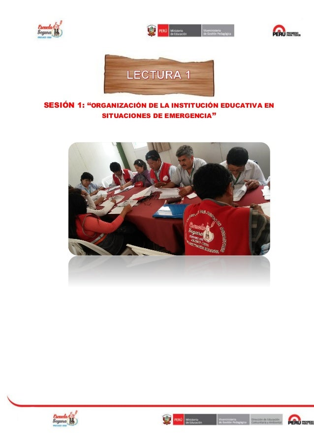 """SESIÓN 1: """"ORGANIZACIÓN DE LA INSTITUCIÓN EDUCATIVA EN SITUACIONES DE EMERGENCIA"""""""