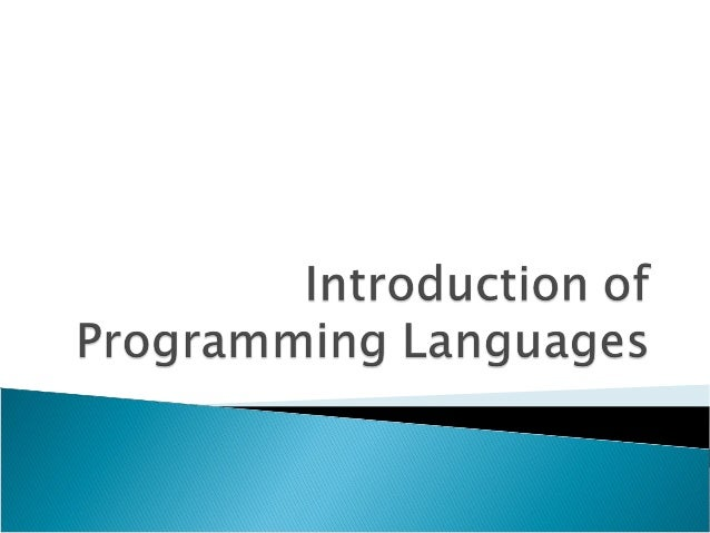  What is a programming language? Why are there so many programming languages? What are the types of programming languag...