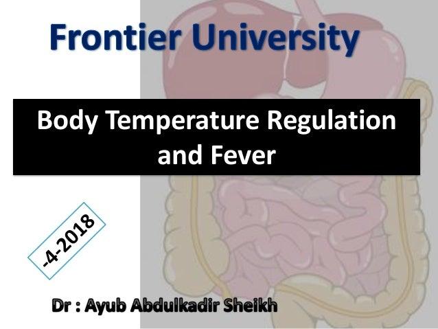 Body Temperature Regulation and Fever