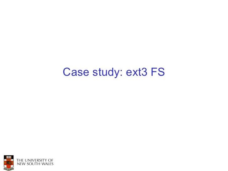 Case study: ext3 FS
