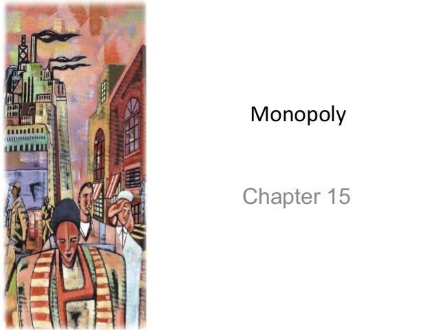 Monopoly Chapter 15