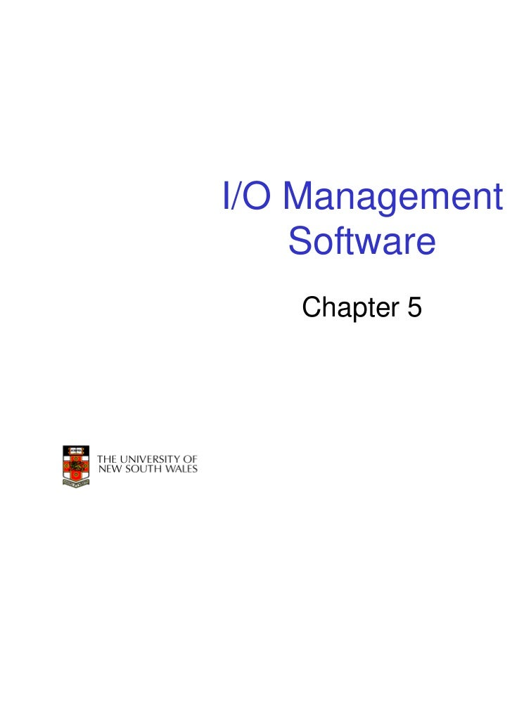 I/O Management    Software    Chapter 5                 1