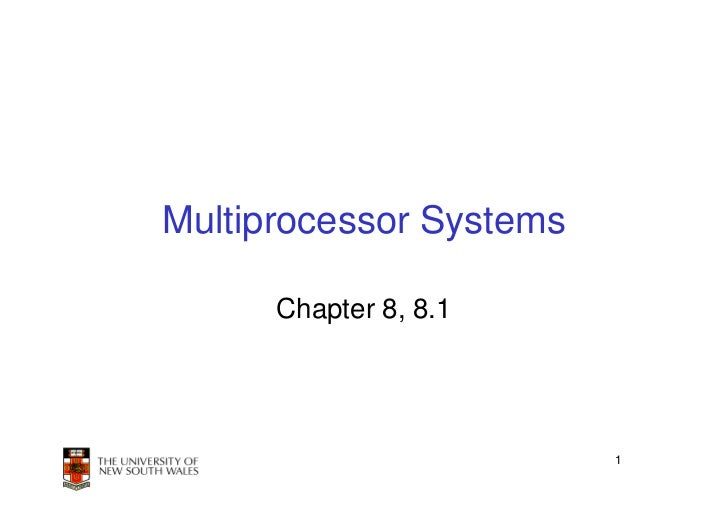 Multiprocessor Systems      Chapter 8, 8.1                         1
