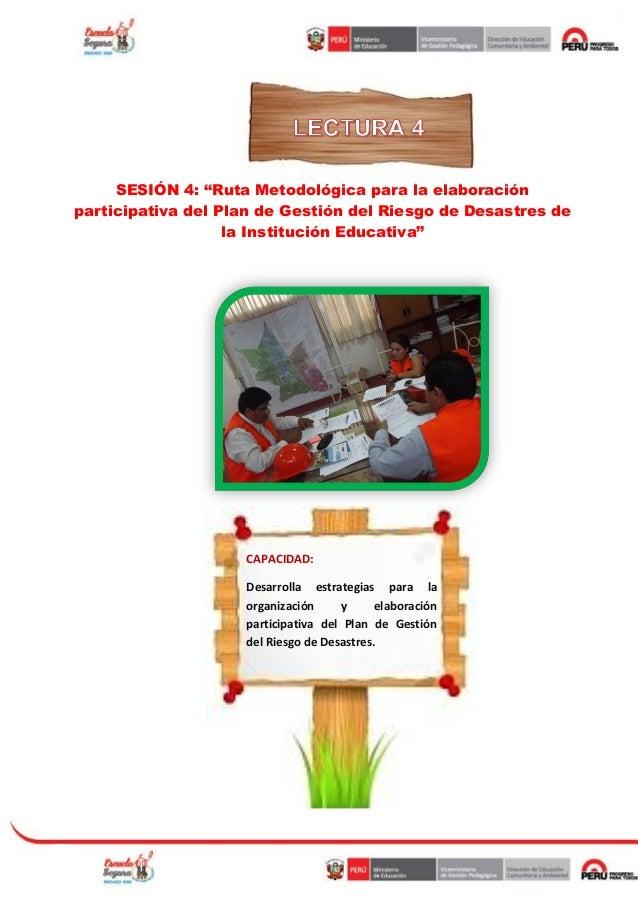 """SESIÓN 4: """"Ruta Metodológica para la elaboración participativa del Plan de Gestión del Riesgo de Desastres de la Instituci..."""